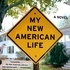 Book Review: My New American Life